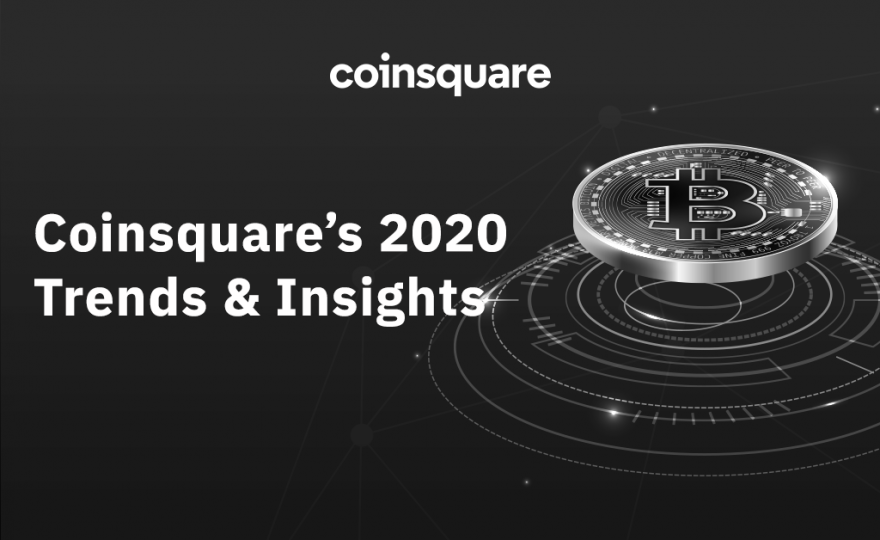 Coinsquare's 2020 Trends & Insights