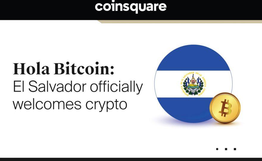 Hola Bitcoin: El Salvador officially welcomes crypto